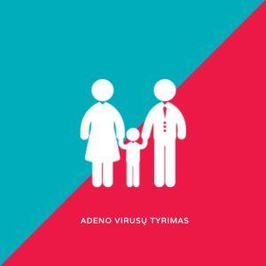 Išmatų tyrimas dėl Adeno virusų